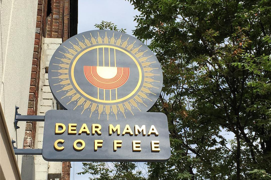 Dear Mama Coffee sign